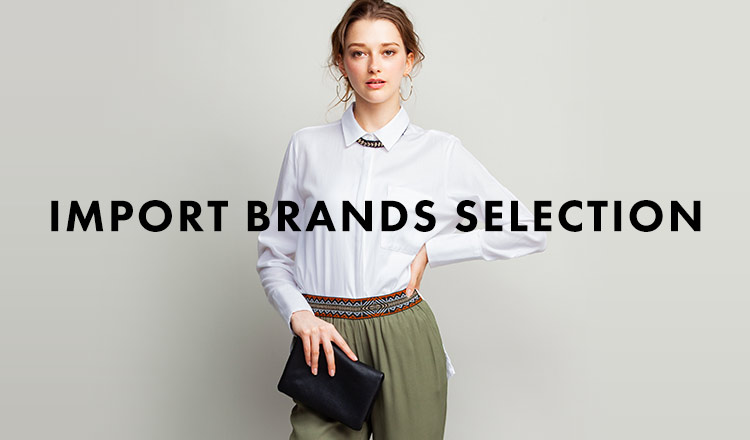 IMPORT BRANDS SELECTION