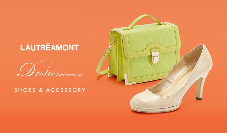 LAUTREAMONT/DROITE LAUTREAMONT -SHOES&ACCESSORY-