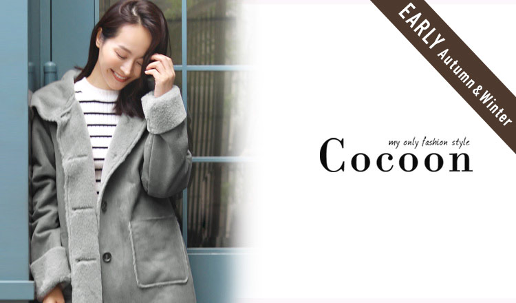 COCOON_EARLY AUTUMN & WINTER
