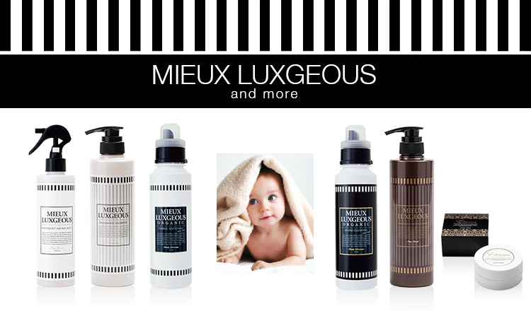MIEUX LUXGEOUS and more