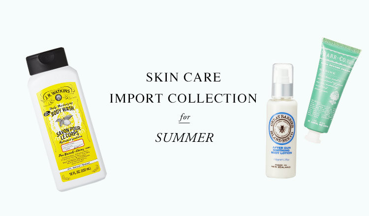 SKIN CARE IMPORT COLLECTION for SUMMER