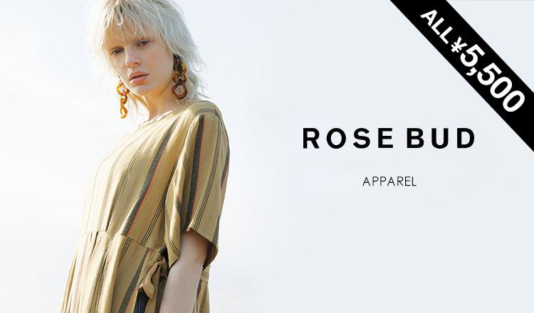 ROSE BUD -ALL5500YEN SALE-