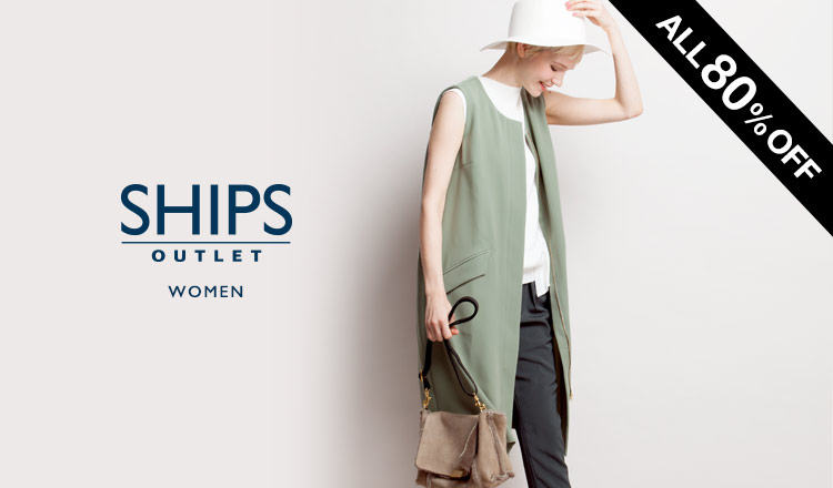 SHIPS OUTLET WOMEN_ALL80%OFF