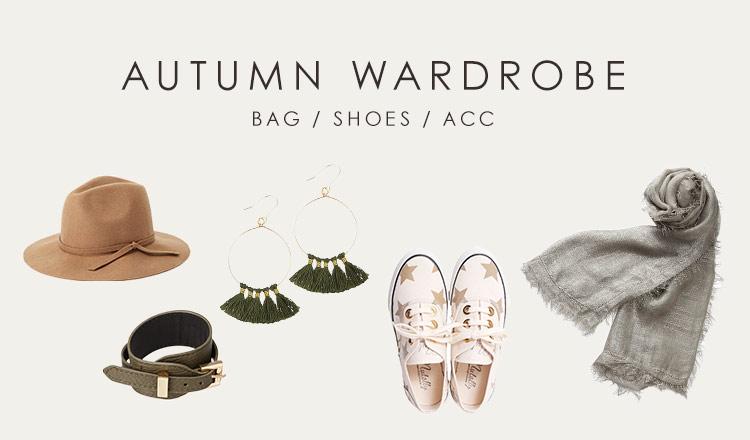 AUTUMN WARDROBE  -BAG & SHOES & ACC-