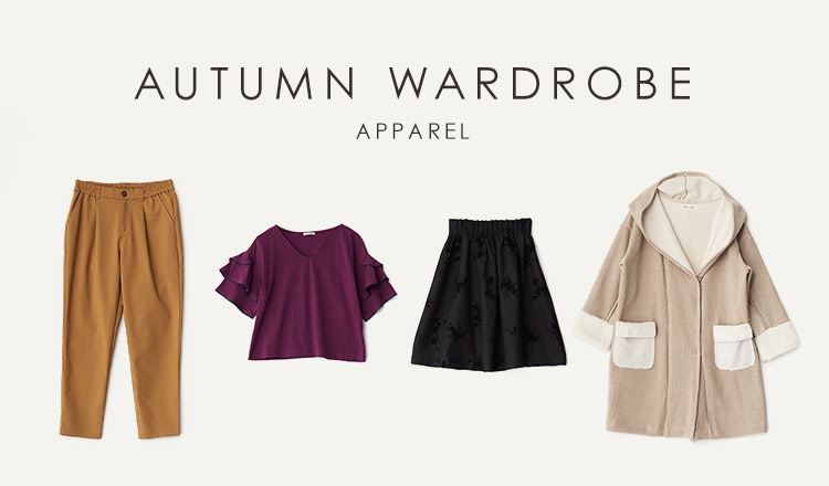 AUTUMN WARDROBE  -APPAREL-