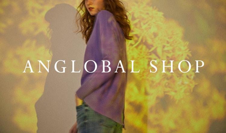 ANGLOBAL SHOP(アングローバルショップ)